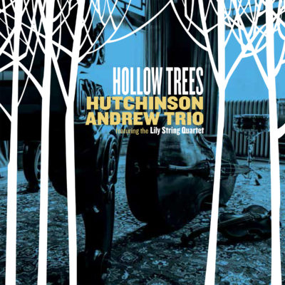 Hollow Trees (Featuring the Lily String Quartet)